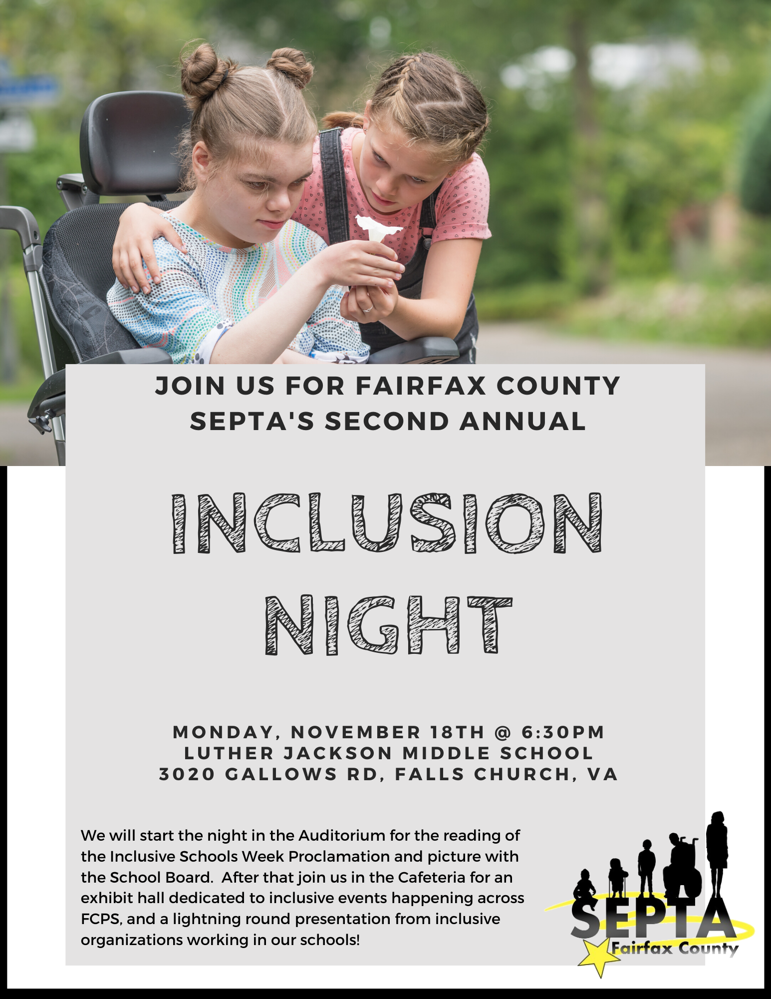 Inclusion Night - 6:30PM on November 18th at Luther Jackson Middle School