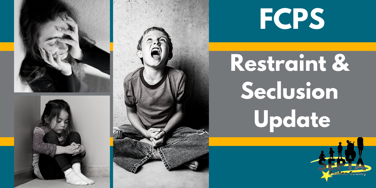 Proposed Changes to FCPS Restraint & Seclusion Policy