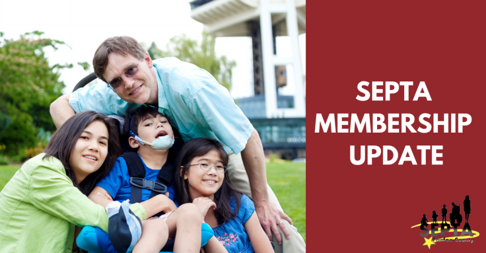 """Image is divided into 2 sections. On the left is a photo of a family with a disabled child in a wheelchair in the center. On the right is a solid maroon background, with the words """"SEPTA Membership Update."""" The SEPTA logo appears in the bottom right corner."""
